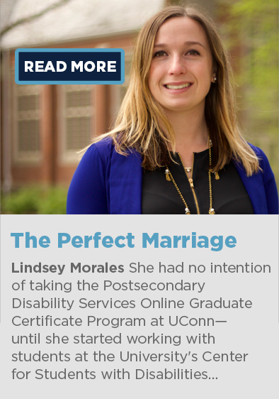 Online Graduate Certificate Program in Postsecondary Disability Services Student: Lindsey Morales